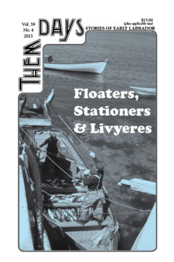 Vol. 39., No. 4: Floaters, Stationers & Livyeres: The Labrador Fishery in Them Days